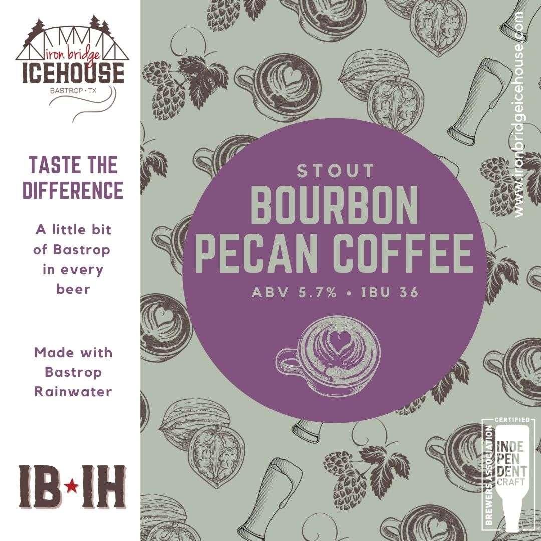 9. Bourbon Pecan Coffee Stout 5.7%   36 IBU