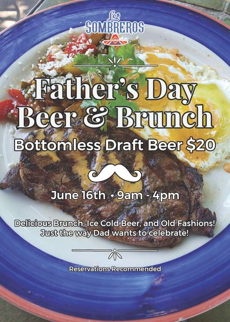 Father's Day bottomless draft beer $20 June 16th 9am - 4pm Reservations recommmended