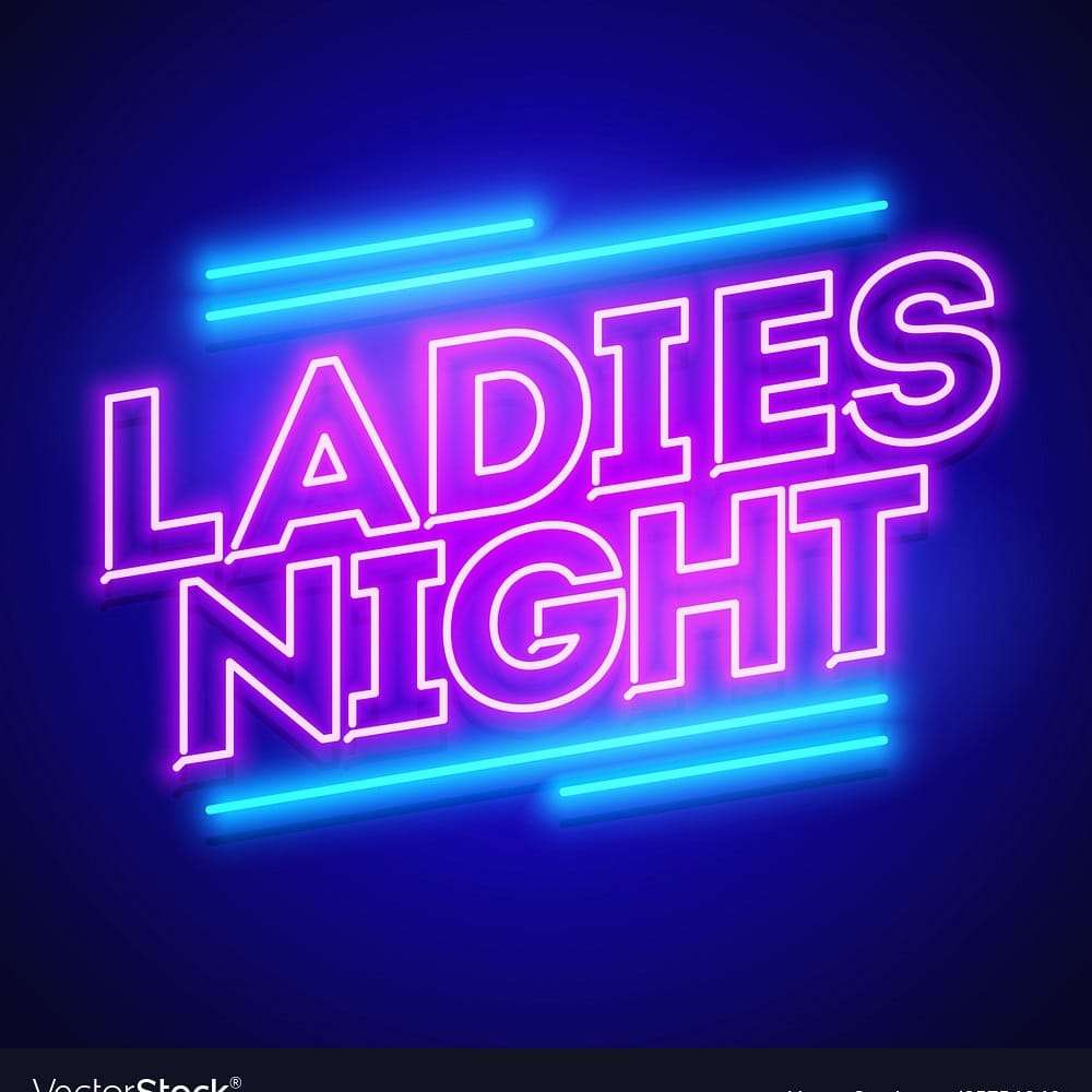 Wednesday Ladies Night
