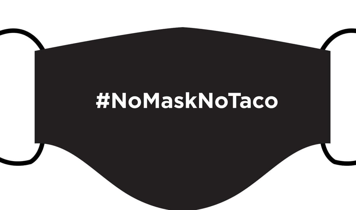 """""""#NOMASKNOTACO"""" Face Mask"""