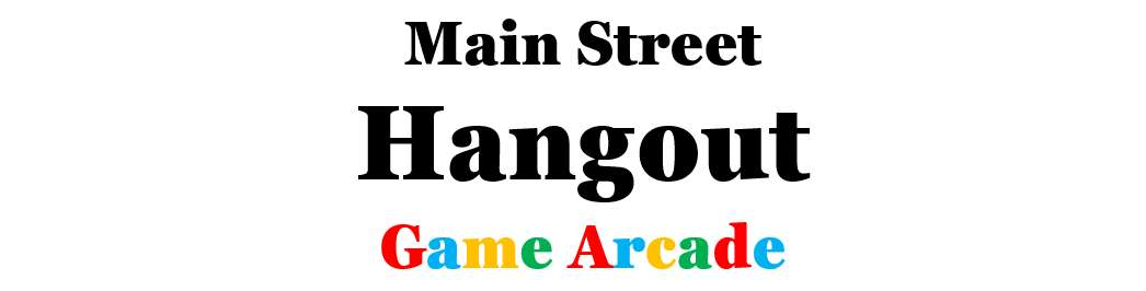 Main Street Hangout Game Arcade