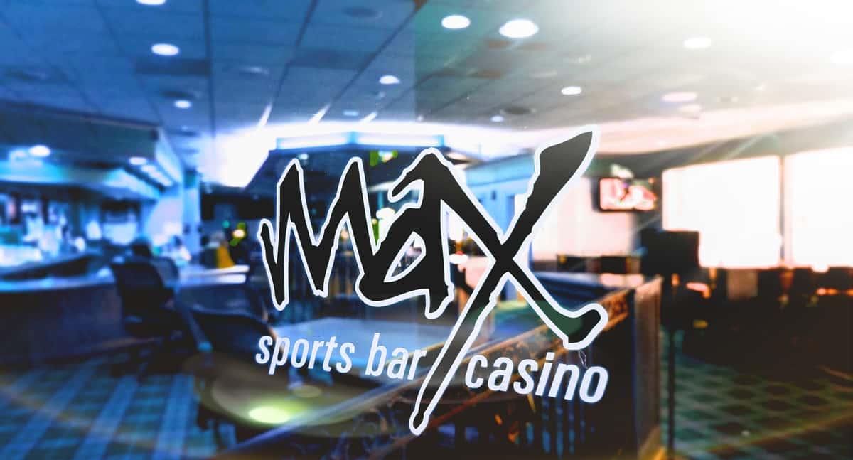 Max Sports Bar and Casino window