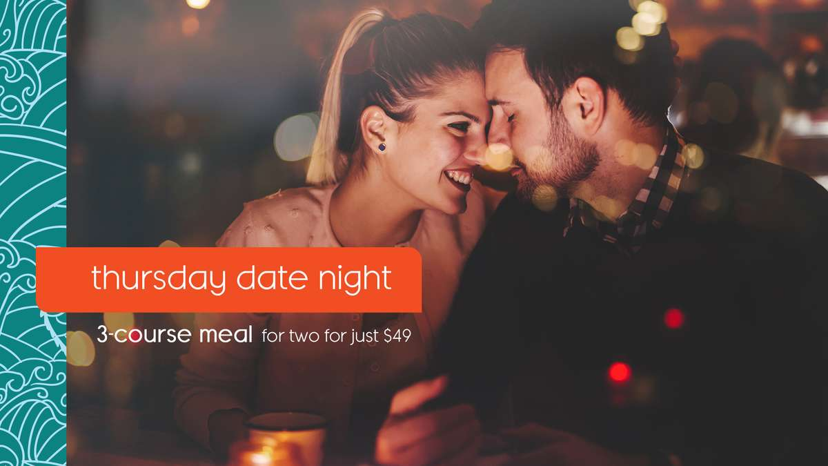 Thursday Date Night - 3-Course Meal for two for just $49