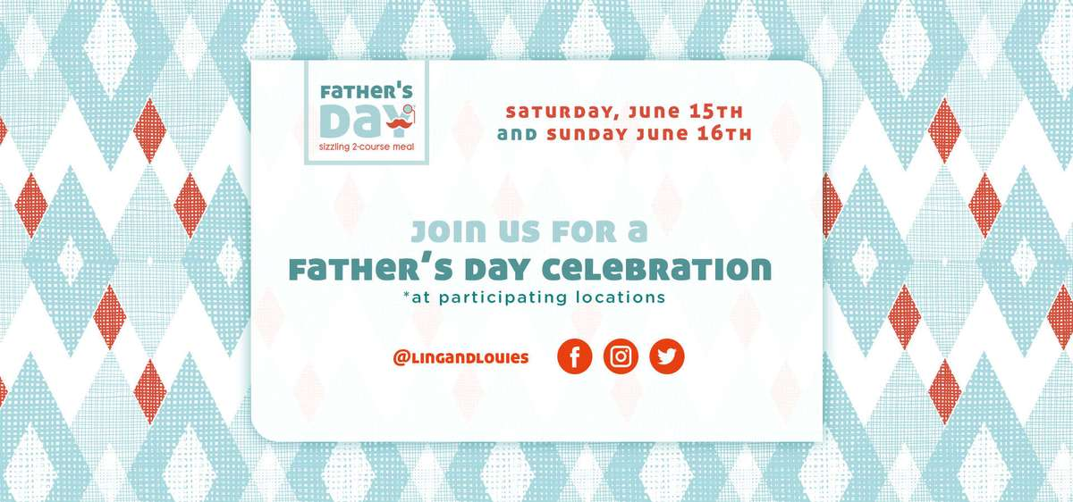 Join Ling & Louie's for a Father's Day Celebration!