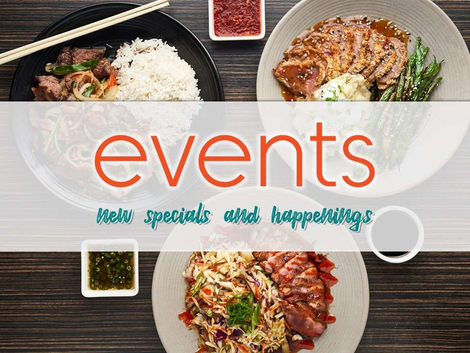 Events: New Special and Happenings