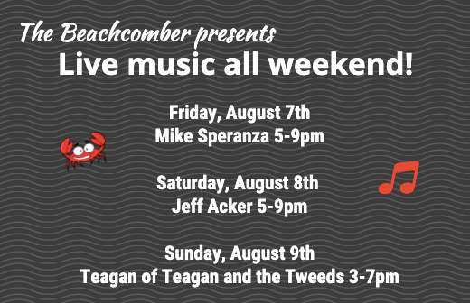 Live music all weekend!