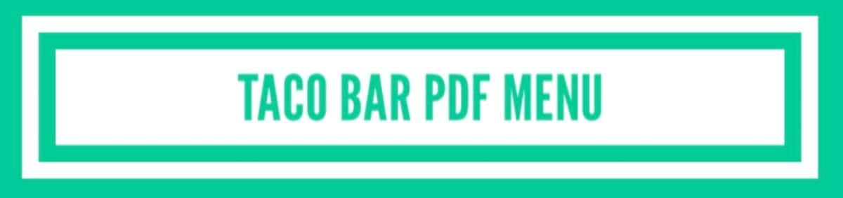 Taco bar PDF menu