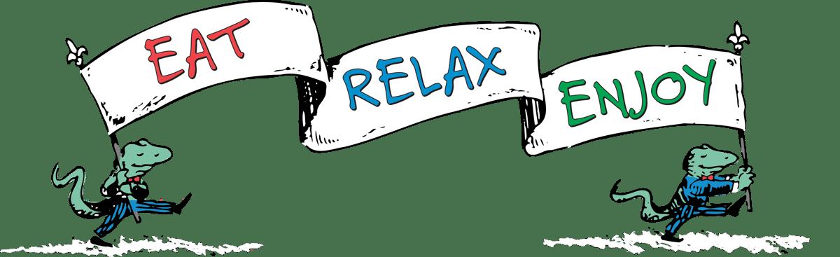 eat relax enjoy