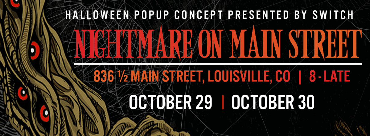 Nightmare On Main Street Oct 29 & 30