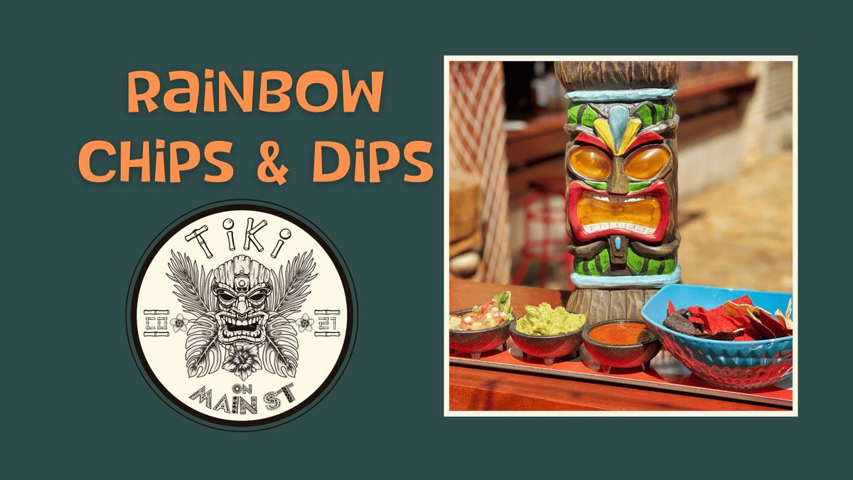 RAINBOW CHIPS' N DIPS