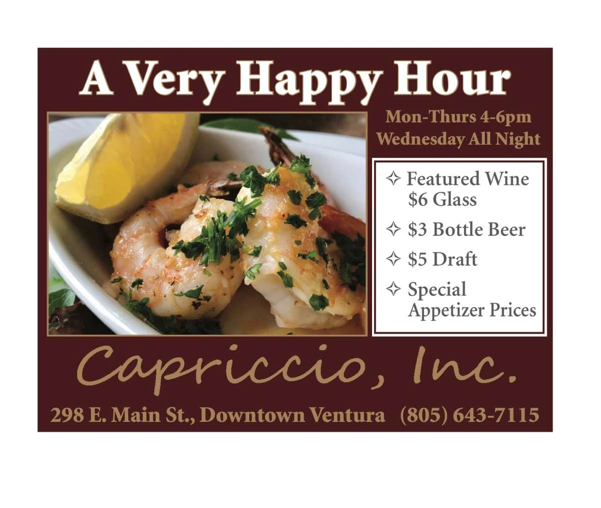 Happy Hour Monday through Thursday 4 to 6