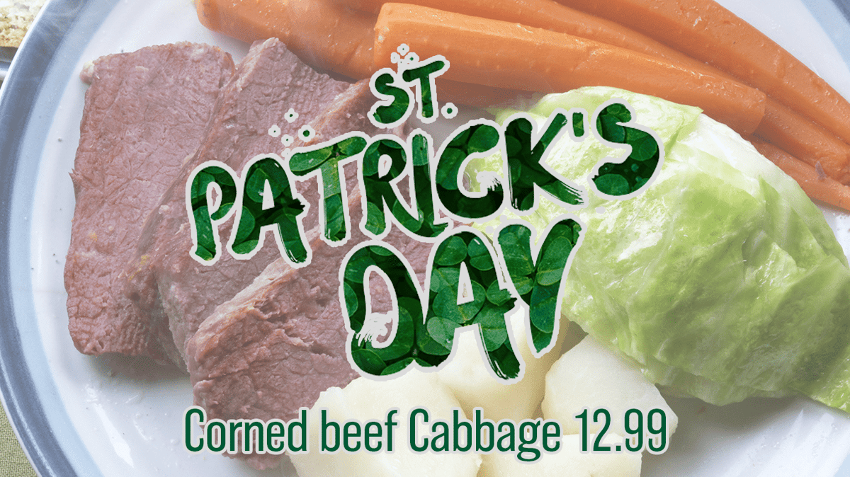 saint patrick's day corned beef cabbage 12.99