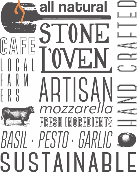 Stone L'Oven: all natural cafe, local farmers, artisan mozzarella, fresh ingredients (basil, pesto, garlic, tomatoes), hand crafted, sustainable