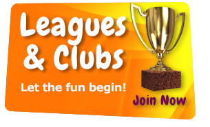 Leagues & Clubs Let the fun begin! Join Now
