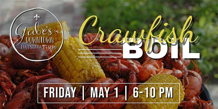 crawfish boil friday may 1 6-10 pm at gabe's downtown