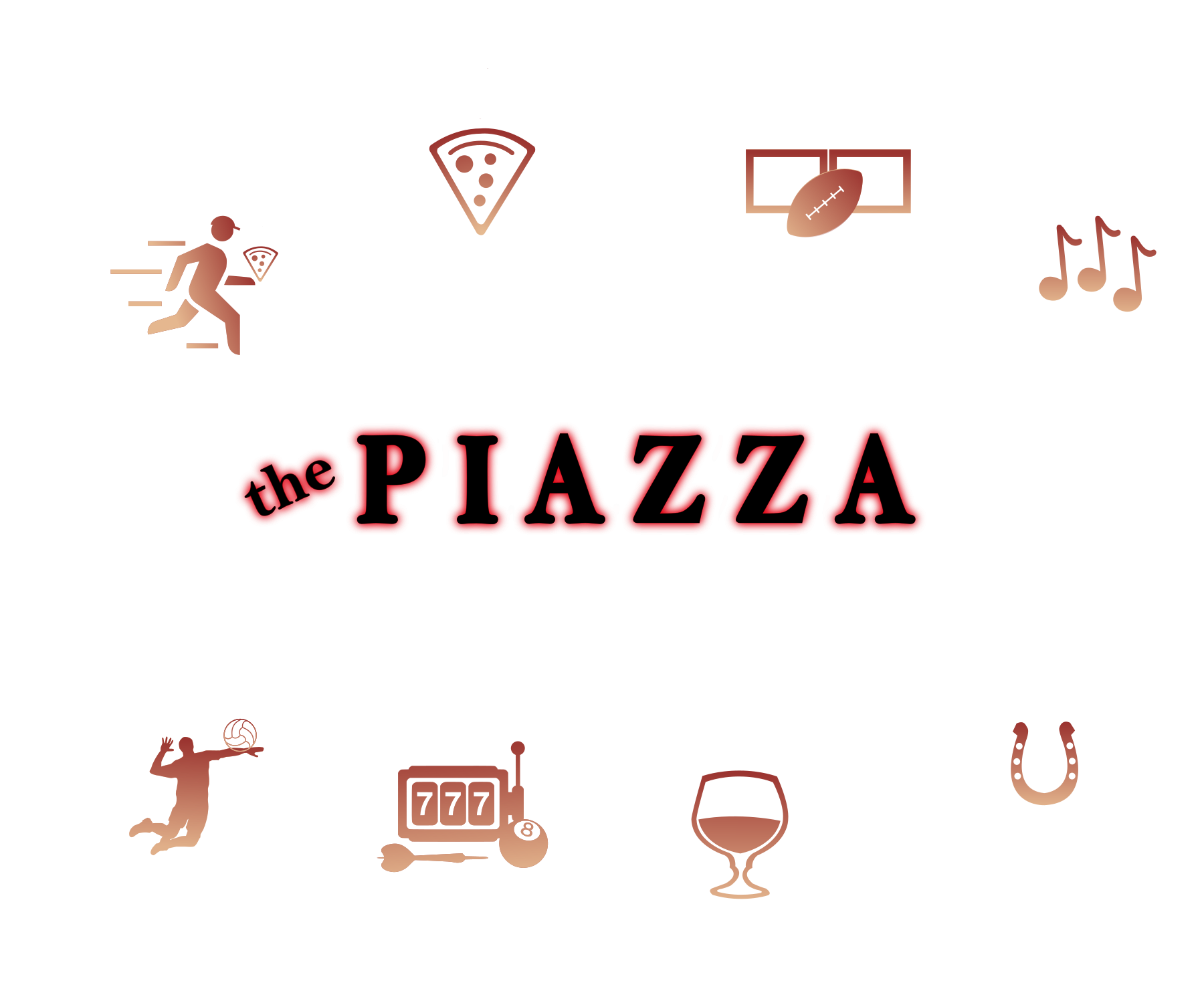 The piazza - your entertainment venue - Salerno's Express - Carryout & Delivery - Pizza & Eats - Sports Venue - Piazza live events - Off track Betting - Craft Beer & Spirits - Games - volleyball and beer garden