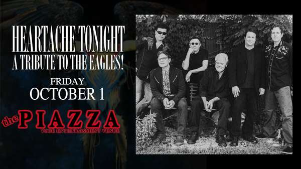 Eagles Tribute - Heartache Tonight at the PIAZZA