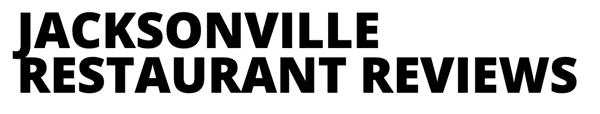 Jacksonville restaurant reviews