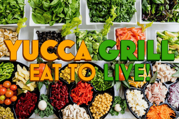 Yucca Grill Eat to Live