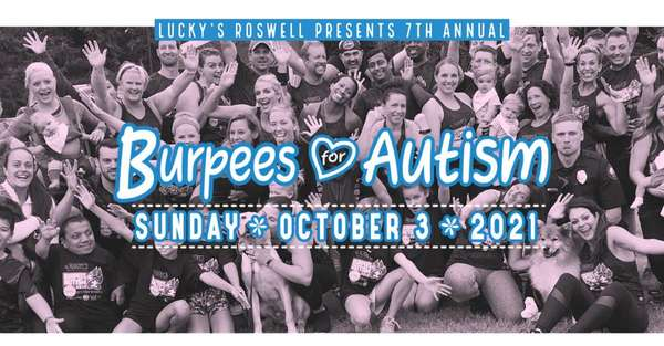 7th Annual Burpees for Autism at Lucky's Roswell Sun. 10/3