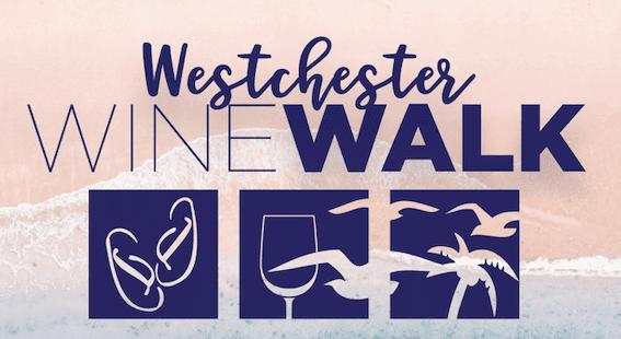 Westchester Wine Walk