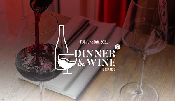 June 8th Dinner and Wine Series