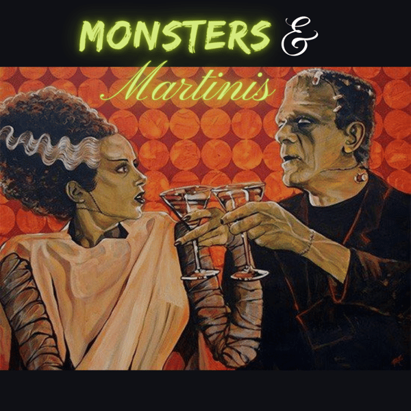 MONSTERS & MARTINIS