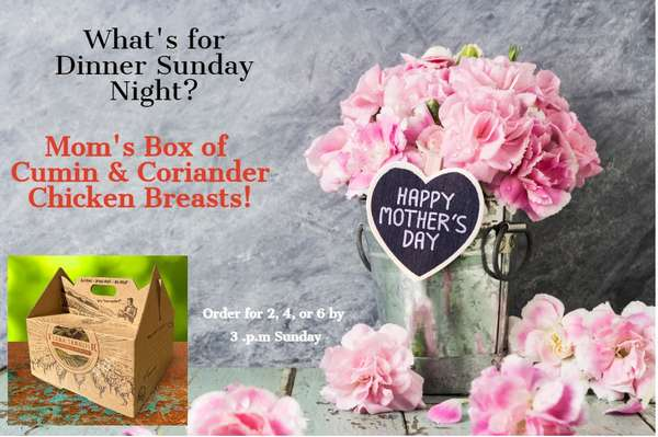 Mother's Day Box of Roasted Chicken Dinners