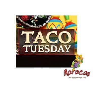 taco tuesday at maracas