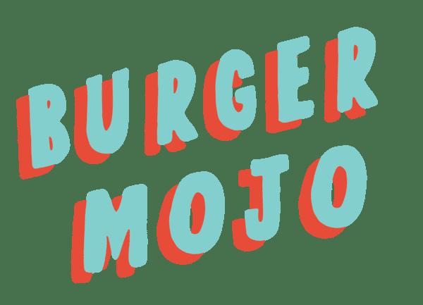 Burger Mojo