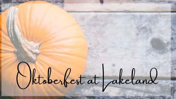 Oct 8-9 Oktoberfest @ Lakeland
