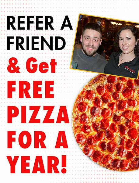 refer a friend and get free pizza for a year flyer