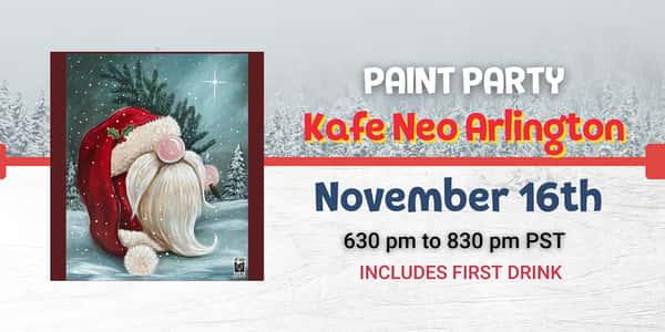 Gnome St. Nick Paint Night @ Kafé Neo Woodstone Taverna!