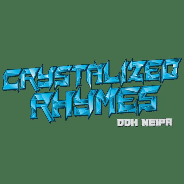 Crystalized Rhymes