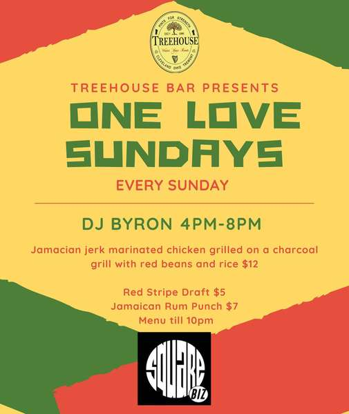 One Love Sundays with DJ Byron from 4pm-8pm Authentic Jamaican Jerk Chicken with Beans & Rice $12