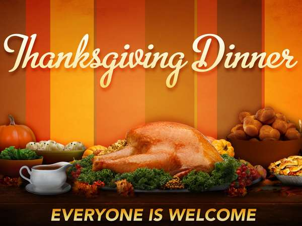 thanksgiving dinner - everyone is welcome