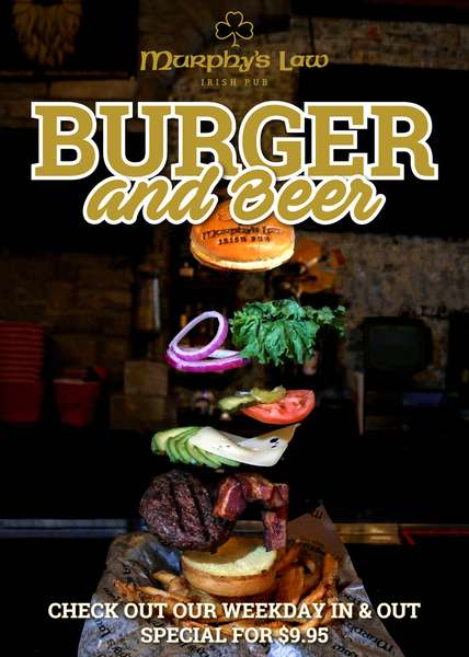 Burger and Beer Checkout our week day in and out special for $9.95