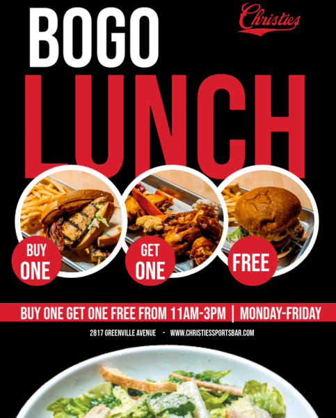 BOGO lunch, 1/2 off Appetizers 11am-3pm, and 1/2 off Pizzas 3pm-5pm