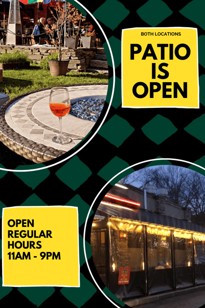 The patio is open at both locations.