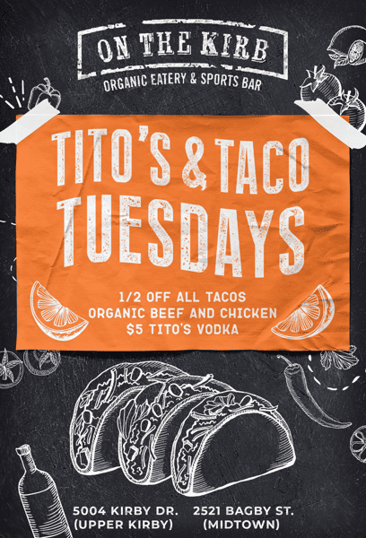 Tuesday   Tito's & Tacos