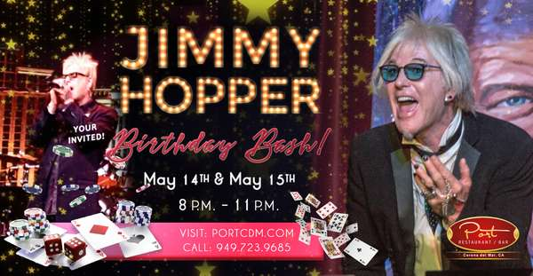 One & Only Jimmy Hopper at PortCdM Friday & Saturday