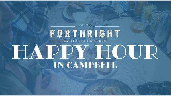 Happy Hour in Campbell at Forthright