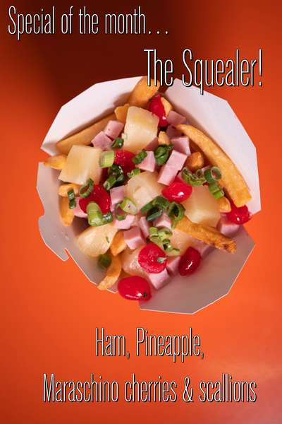 The Squealer Fries