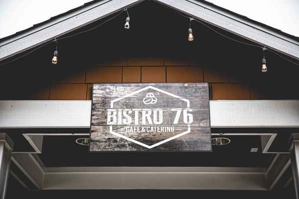 bistro 76 sign