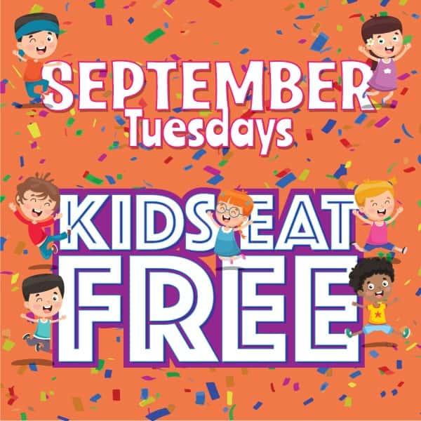 September Tuesdays Kids Eat Free