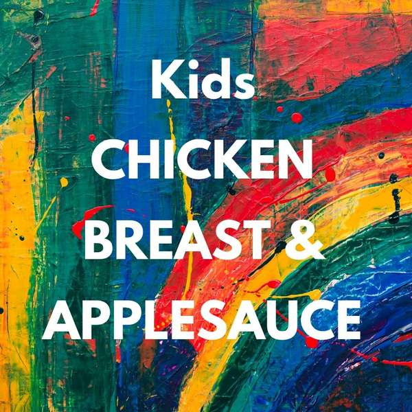 Kids Chicken Breast & Applesauce