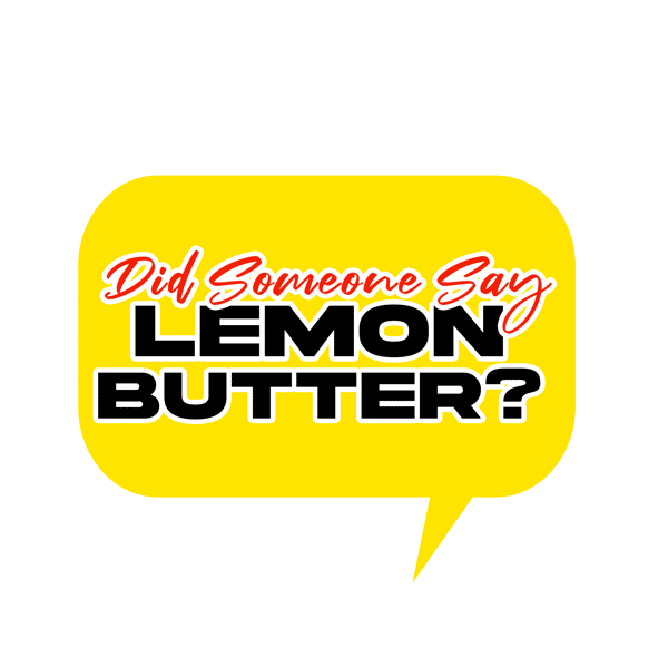 Did someone say Lemon Butter?