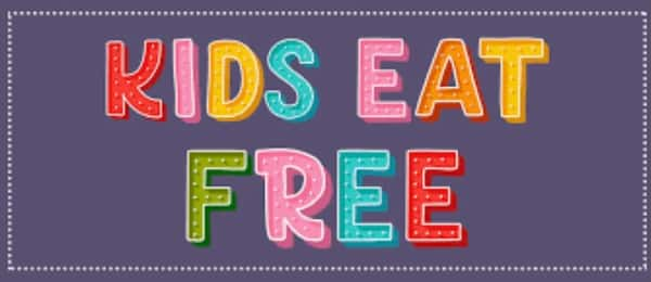 SUNDAYS~KIDS EAT FREE (Dine-in only)