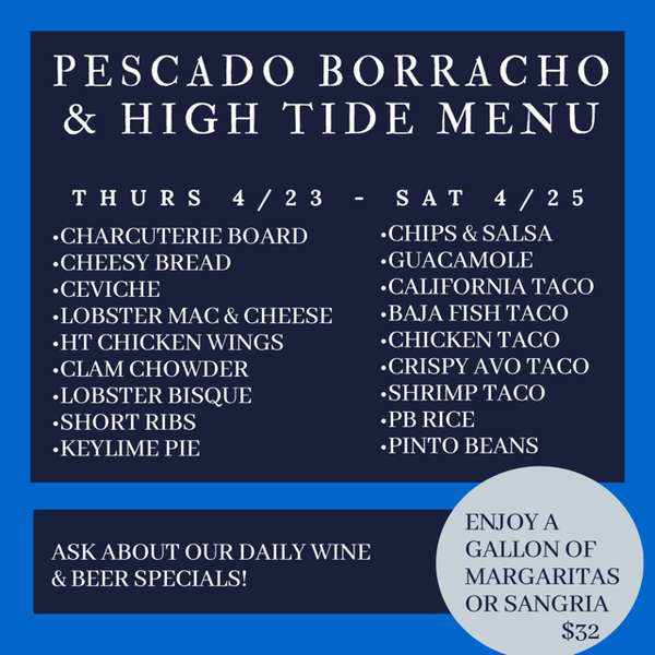 Call either High Tide or Pescado Borracho to place orders