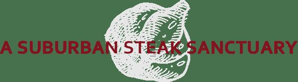 a suburban steak sanctuary